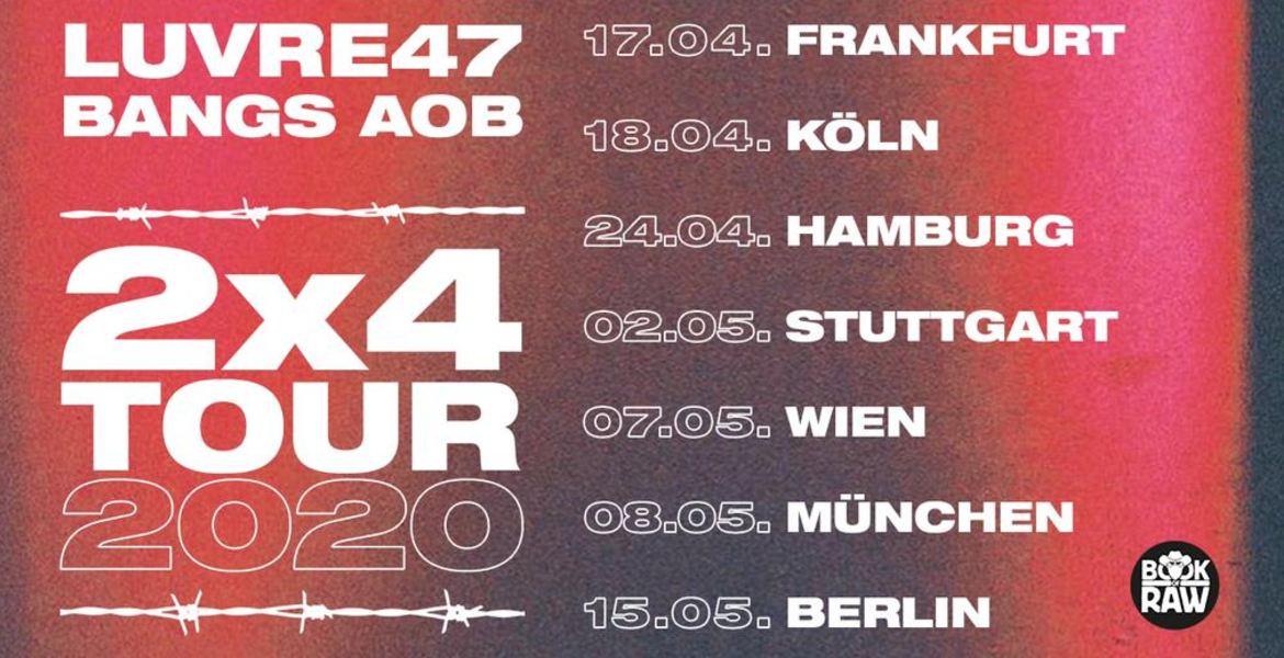 Tickets Luvre47 x Bangs , 2x4 Tour 2020 in Hamburg