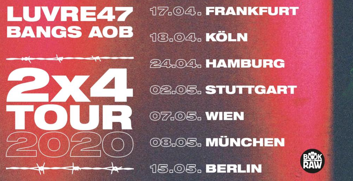 Tickets Luvre47 x Bangs , 2x4 Tour 2020 in München